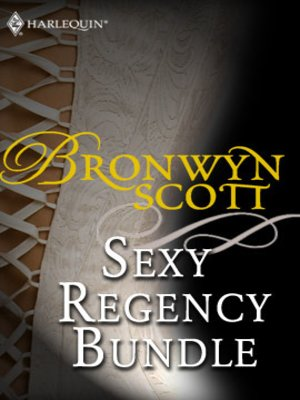 cover image of Bronwyn Scott's Sexy Regency Bundle