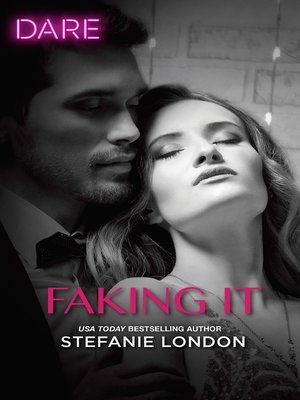 cover image of Faking It--A Scorching Hot Romance