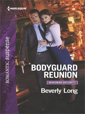 cover image of Bodyguard Reunion--A Protector Hero Romance