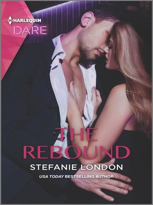 cover image of The Rebound--A Scorching Hot Romance