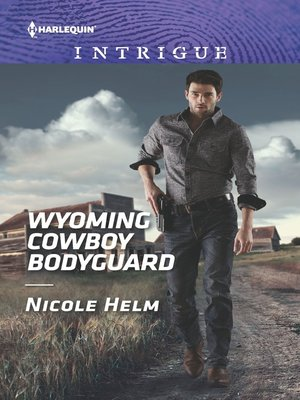 cover image of Wyoming Cowboy Bodyguard