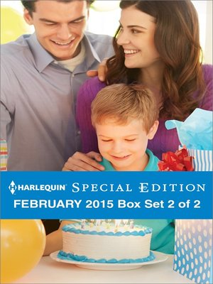 cover image of Harlequin Special Edition February 2015 - Box Set 2 of 2: Her Baby and Her Beau\The Daddy Wish\His Small-Town Sweetheart