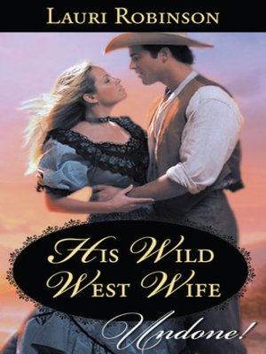 cover image of His Wild West Wife