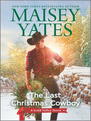 cover image of The Last Christmas Cowboy--A Holiday Romance