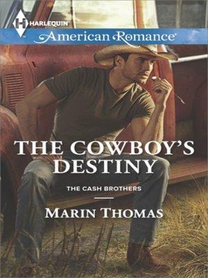 cover image of The Cowboy's Destiny