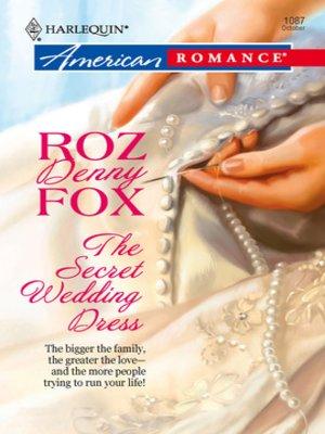 cover image of The Secret Wedding Dress