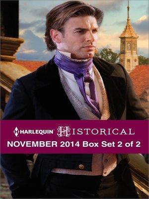 cover image of Harlequin Historical November 2014 - Box Set 2 of 2: Darian Hunter: Duke of Desire\The Rake's Bargain\The Warrior's Winter Bride