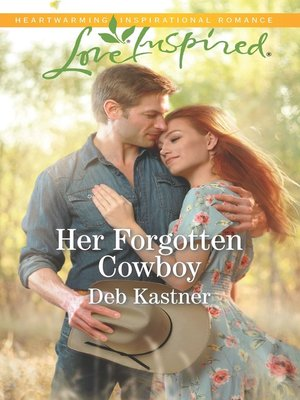 cover image of Her Forgotten Cowboy