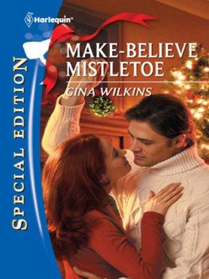 cover image of Make-Believe Mistletoe
