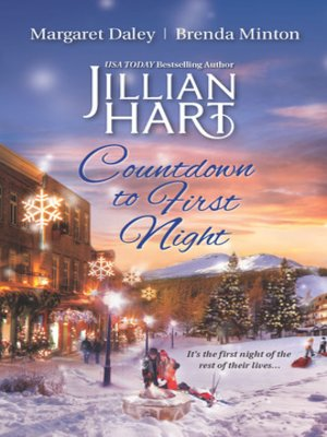 cover image of Countdown to First Night: Winter's Heart\Snowbound at New Year\A Kiss at Midnight