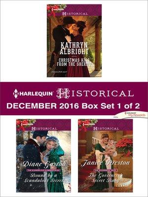 cover image of Harlequin Historical December 2016, Box Set 1 of 2