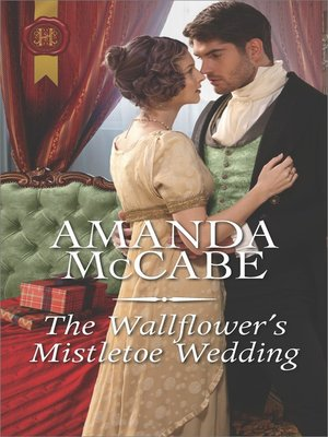 cover image of The Wallflower's Mistletoe Wedding