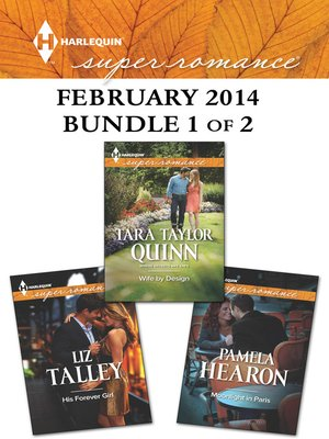 cover image of Harlequin Superromance February 2014 - Bundle 1 of 2: His Forever Girl\Moonlight in Paris\Wife by Design