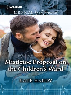 cover image of Mistletoe Proposal on the Children's Ward