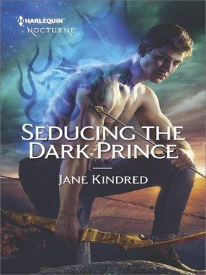 seducing the dark prince by jane kindred overdrive rakuten