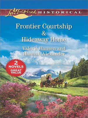 cover image of Frontier Courtship ; Hideaway Home