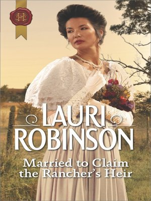 cover image of Married to Claim the Rancher's Heir