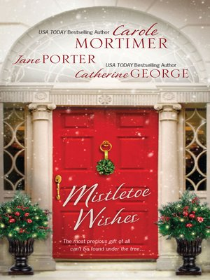 cover image of Mistletoe Wishes: The Billionaire's Christmas Gift\One Christmas Night in Venice\Snowbound with the Millionaire