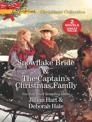 cover image of Snowflake Bride ; The Captain's Christmas Family