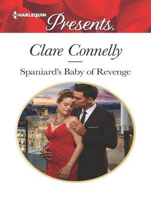 cover image of Spaniard's Baby of Revenge