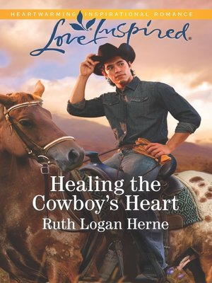 cover image of Healing the Cowboy's Heart