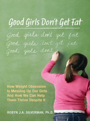 cover image of Good Girls Don't Get Fat