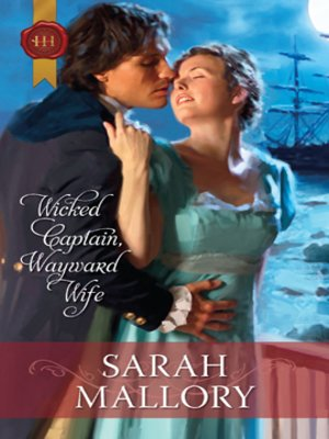 cover image of Wicked Captain, Wayward Wife