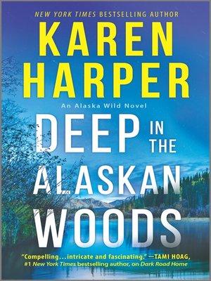 Deep in the Alaskan Woods Book Cover