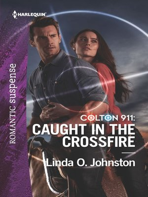 cover image of Colton 911--Caught in the Crossfire