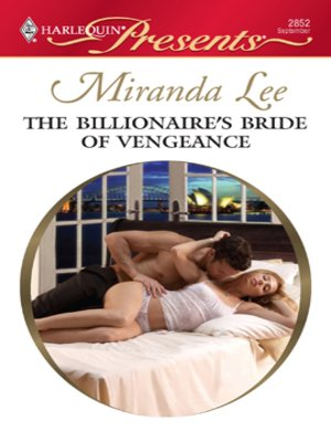 The Billionaire's Bride of Vengeance by Miranda Lee