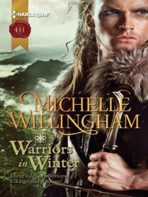 cover image of Warriors in Winter: In the Bleak Midwinter\The Holly and the Viking\A Season to Forgive