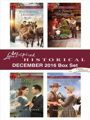 cover image of Harlequin Love Inspired Historical December 2016 Box Set