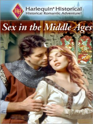 Love romace sex during middle ages