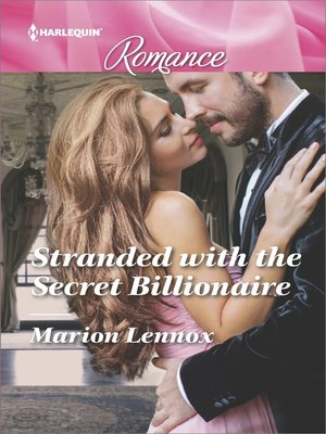 cover image of Stranded with the Secret Billionaire