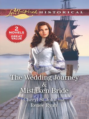 cover image of The Wedding Journey ; Mistaken Bride