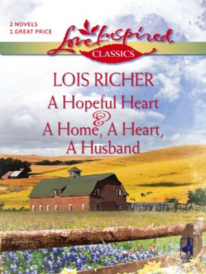 cover image of A Hopeful Heart and A Home, A Heart, A Husband