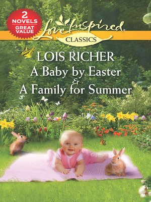 cover image of A Baby by Easter & a Family for Summer