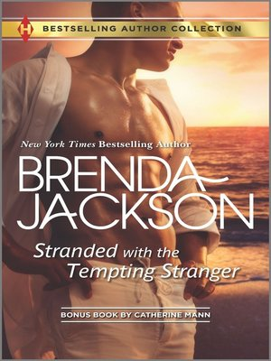 cover image of Stranded with the Tempting Stranger & The Executive's Surprise Baby