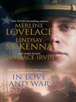 cover image of In Love and War: A Military Affair\Comrades in Arms\An Unconditional Surrender