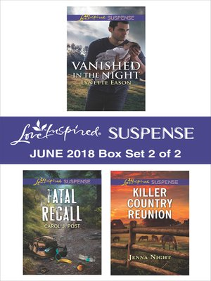 cover image of Harlequin Love Inspired Suspense June 2018--Box Set 2 of 2