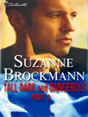 cover image of Tall, Dark, and Dangerous Part 2