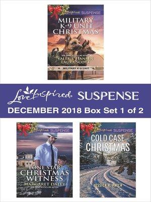 cover image of Harlequin Love Inspired Suspense December 2018--Box Set 1 of 2