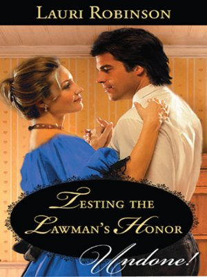 cover image of Testing the Lawman's Honor