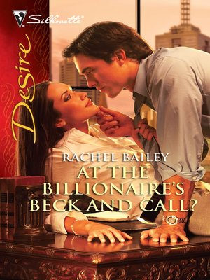cover image of At the Billionaire's Beck and Call?