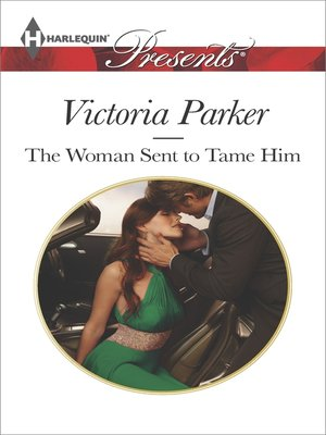 cover image of The Woman Sent to Tame Him