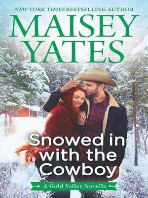cover image of Snowed in with the Cowboy