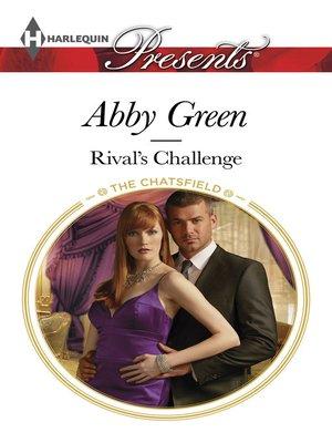 Rival's Challenge by Abby Green · OverDrive (Rakuten