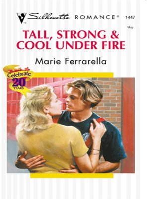 cover image of Tall, Strong and Cool Under Fire
