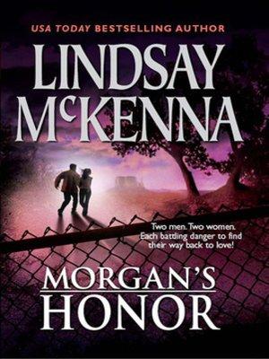 cover image of Morgan's Honor: Morgan's Rescue\Morgan's Marriage