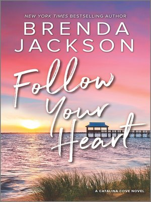 cover image of Follow Your Heart--A Novel